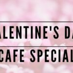 valentines day cafe special